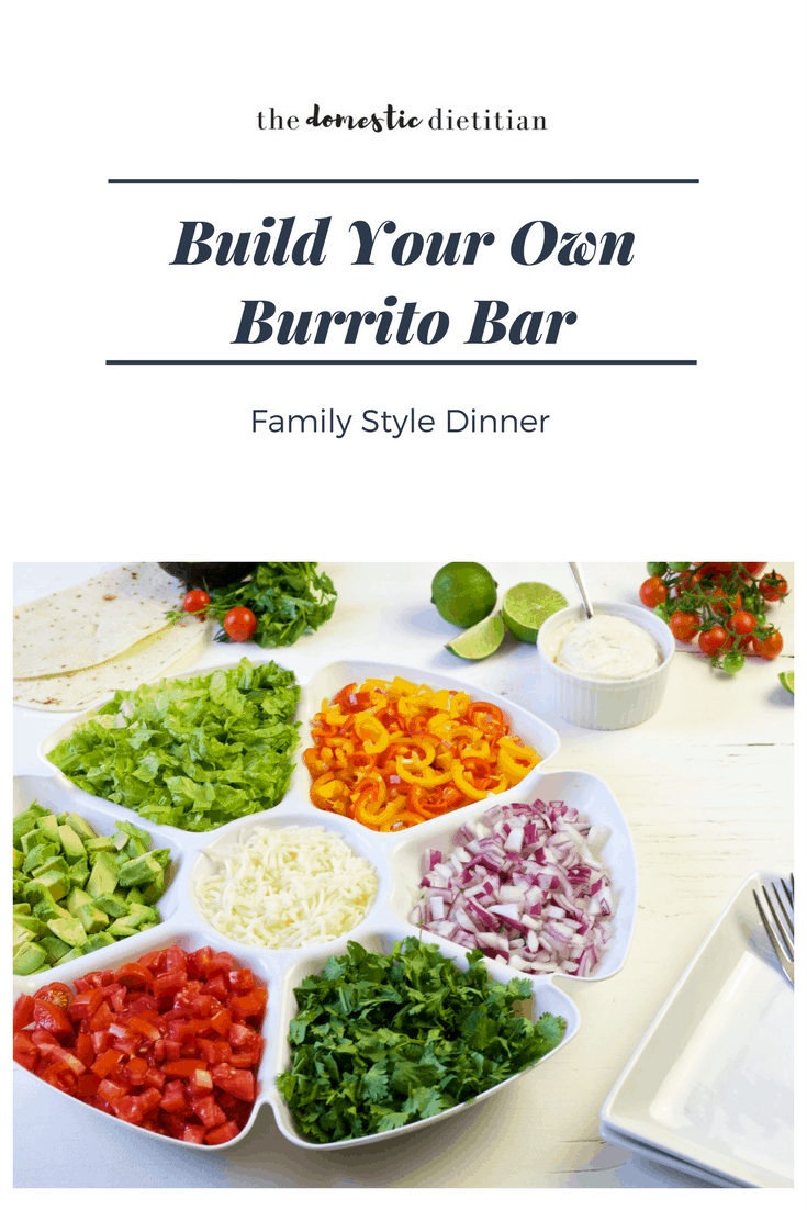 Family Style Dinner Idea - This Build Your Own Burrito Bar is a great family style dinner idea that creates a healthy, easy and fun dinner that even picky toddlers will love